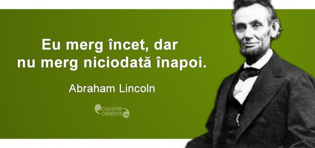 Abraham Lincoln, al 16-lea preşedinte al Statelor Unite