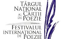 Festivalul Internaţional de Poezie Bucureşti şi Târgul Naţional al Cărţii de Poezie