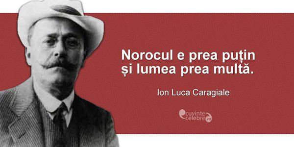 Ion Luca Caragiale, cel mai mare dramaturg român