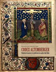 Codex Altemberger – exponatul lunii la Muzeul Naţional de Istorie