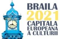 Concurs de idei: Brăila – Capitală Culturală Europeană 2021