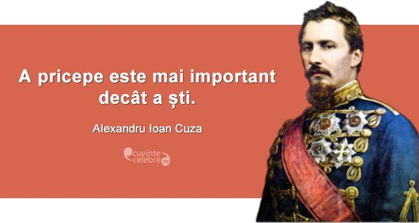 citate despre alexandru ioan cuza Alexandru Ioan Cuza, primul domnitor al Principatelor Române  citate despre alexandru ioan cuza