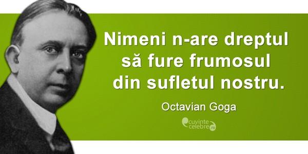 """Octavian Goga """"s-a ars pe sine prin flacăra nestinsă ce ardea în el"""""""