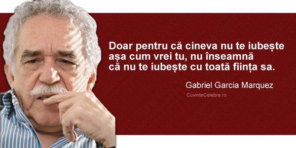 """Gabriel Garcia Marquez: """"Un prieten adevărat te prinde de mână şi îţi atinge inima"""""""
